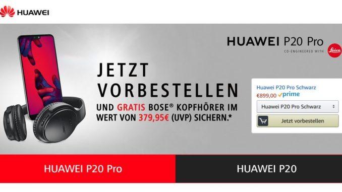 Huawei P20 Pro Vorbesteller Aktion